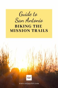 Guide to the San Antonio Mission Trail