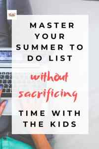 8 Life Changing Productivity Tips to Master your Daily To-do List this Summer
