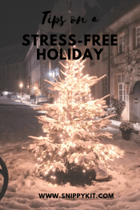 Tips on a Stress-Free Holiday
