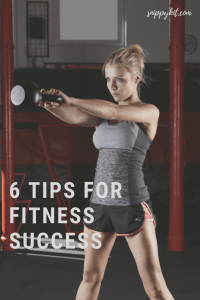 Mom Life || 6 Tips to Fitness Success