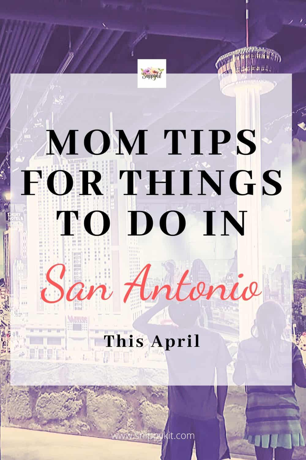 Discover all the fun family friendly things to do in San Antonio this April. You won't want to miss all these amazing events