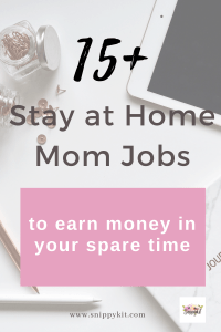 15 Legitimate Stay at Home Mom Jobs