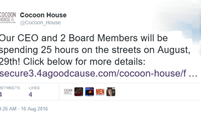 Cocoon House on Twitter- -Our CEO and 2 Board Members will be spending 25 hours on the streets on August, 29th! Click below for more details- https---t.co-pnKNg8Wwmt- 2016-08-11 14-25-40