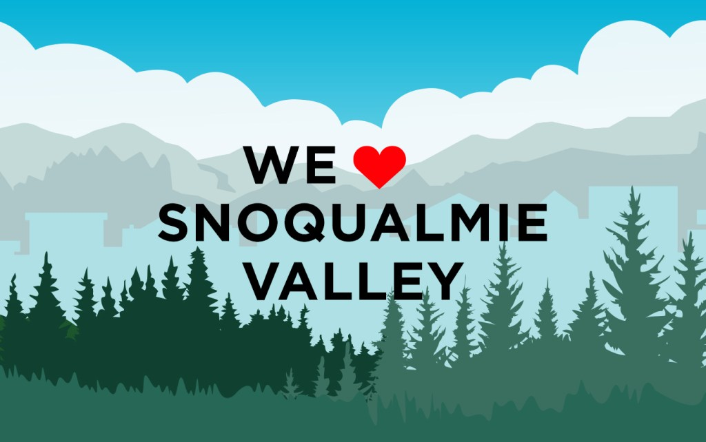 """We """"heart"""" Snoqualmie Valley text in front of illustrated trees and city skyline"""