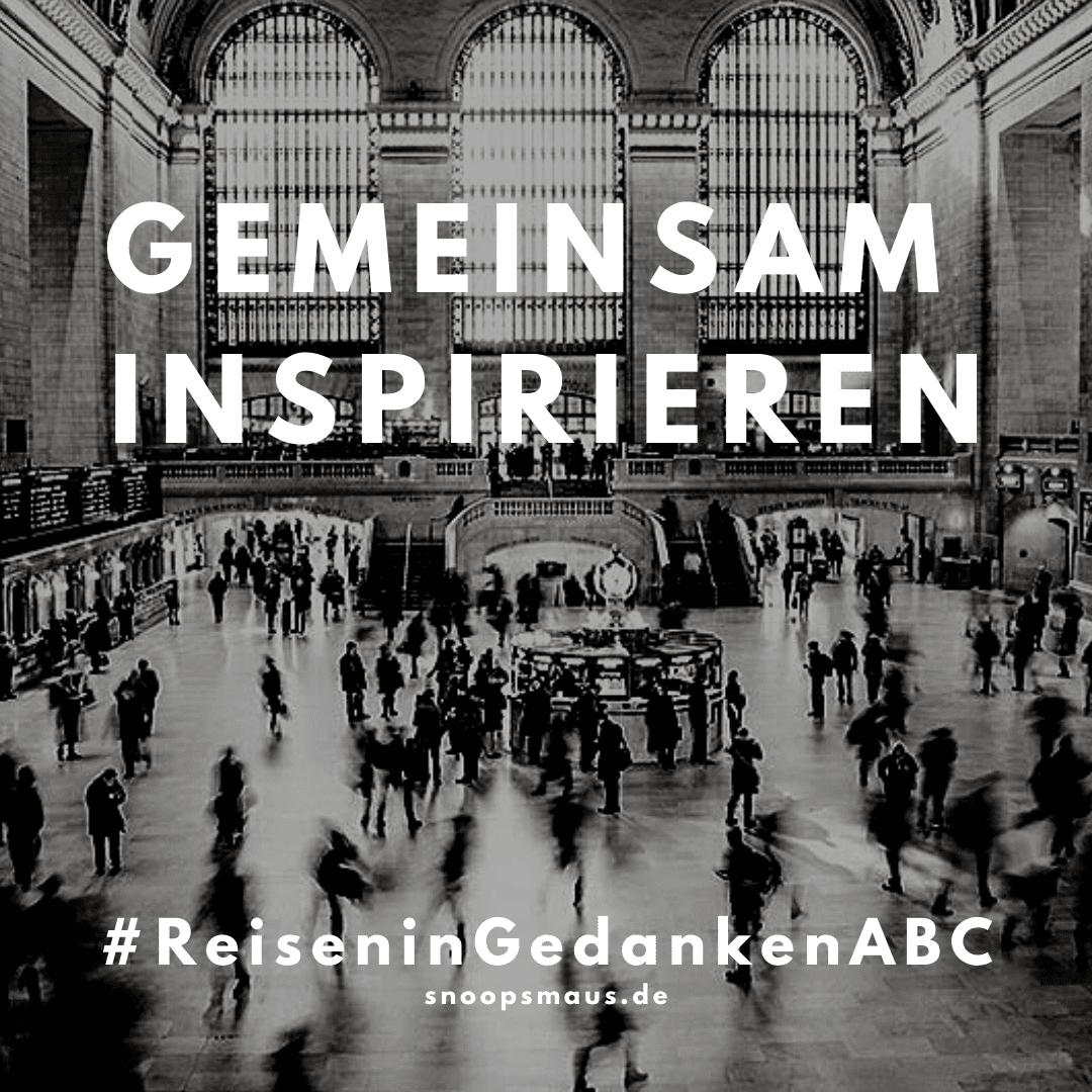 #ReisenInGedankenABC - Gemeinsam Inspirieren
