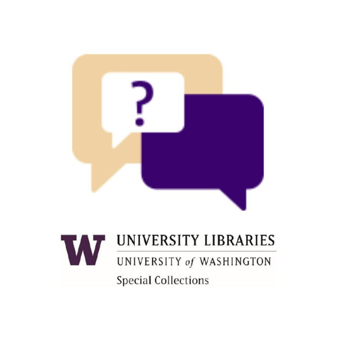 University of Washington, UW Libraries Special Collections