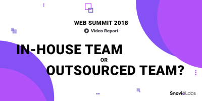 Web Summit 2018 In-house Team Or Outsourced Team
