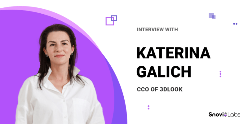 An Interview With 3DLOOK CCO Katerina Galich
