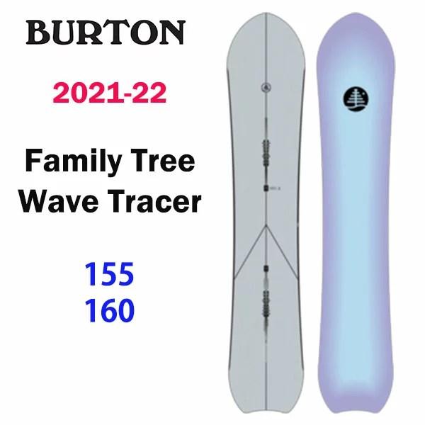 2022 BURTON 新作 FAMILY TREE WAVE TRACER