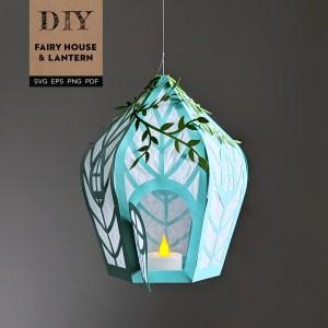 Fairy House SVG, Lantern SVG, DIY Fairy House, DIY Lantern