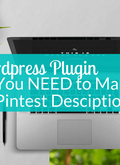The Plugin Your Blog Needs to Drive Traffic on Pinterest