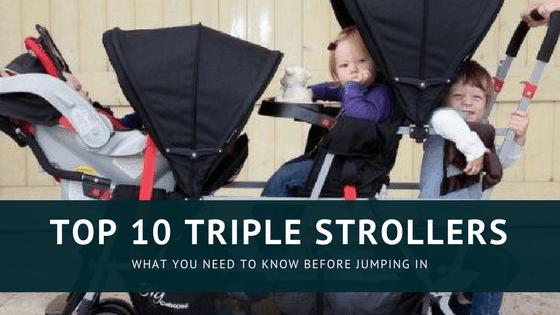 Best Triple Stroller for 2018