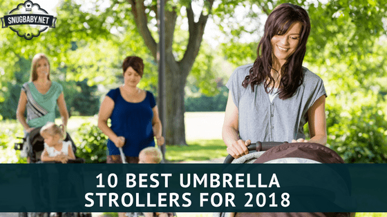 10 Best Umbrella Strollers for 2018
