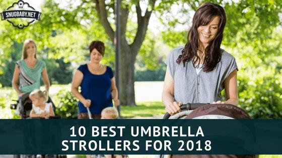 10 Best Umbrella Strollers for 2018