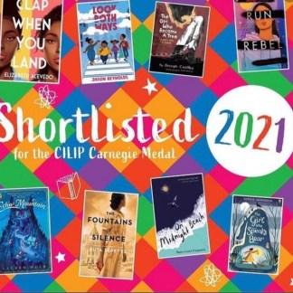 CILIP Carnegie and Kate Greenaway Medal Shortlist 2021