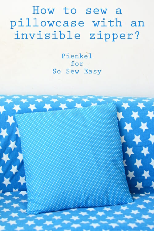 invisible zipper pillow cover so sew easy
