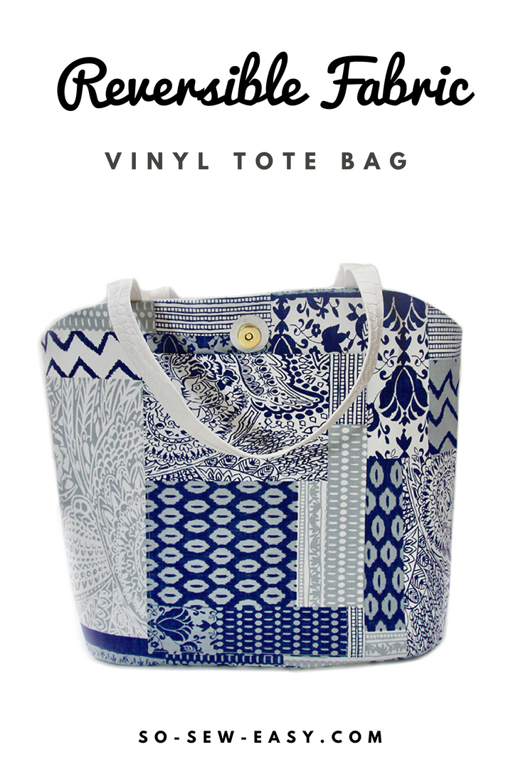 Reversible Vinyl Tote Bag - Free Sewing Pattern