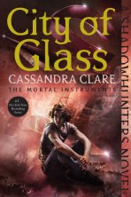 The Mortal Instrument #3 City of Glass