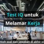 Soal Test IQ untuk Melamar Kerja