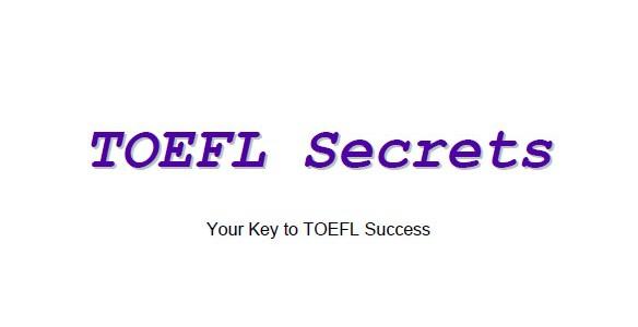 TOEFL Secrets : Your Key to TOEFL Success