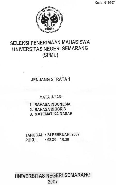 Soal Seleksi Penerimaan Mahasiswa Unnes 2007 Soalujian Net