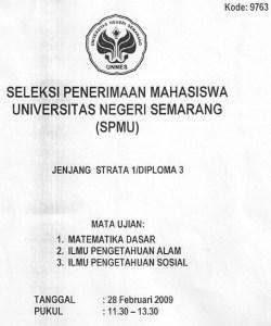 Soal Seleksi Penerimaan Mahasiswa UNNES 2009 Matematika, IPA, IPS