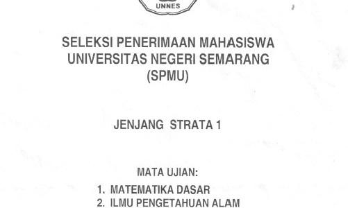 Soal Seleksi Penerimaan Mahasiswa UNNES 2008