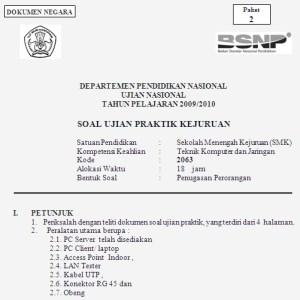 Soal Ujian Praktik Teknik Komputer dan Jaringan SMK 2010