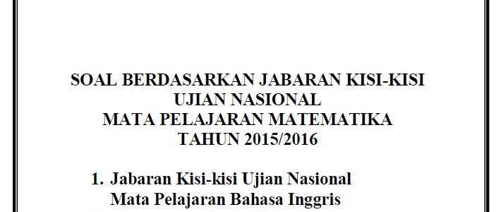Soal Latihan UN SMP 2016 Lengkap Paket II, II dan III + Jawaban