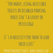 accessible toilets invisible disability quotes