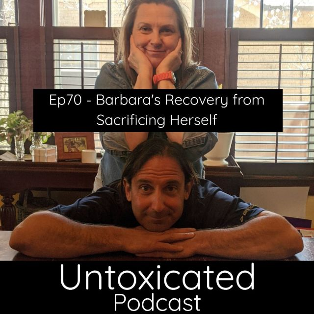 Untoxicated Ep70 - Barbara's Recovery from Sacrificing Herself