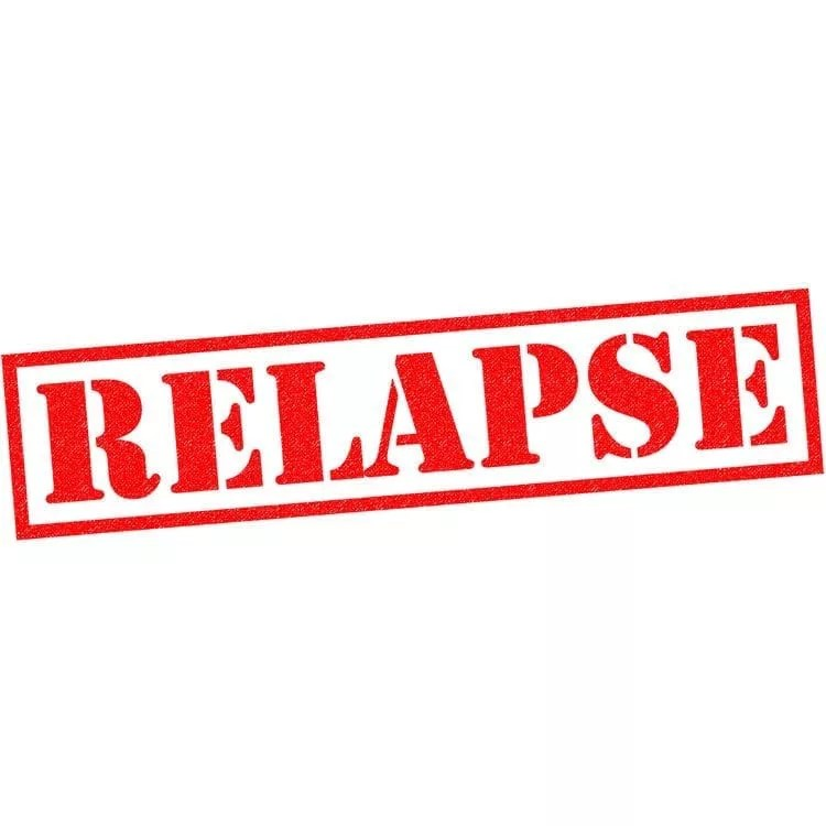 RELAPSE IS PART OF ADDICTION.  NOT RECOVERY!