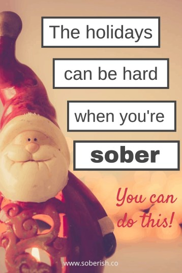 How I (barely) survived my first sober Christmas