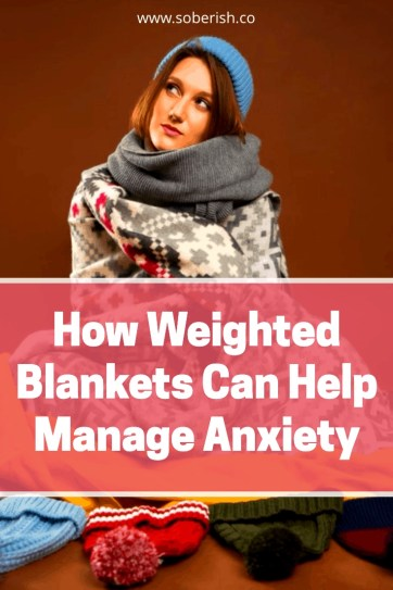 Why weighted blankets are good for people with anxiety