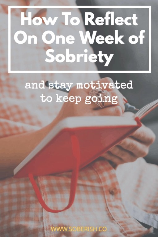 Dry January Week 1 Reflections For Sober Living