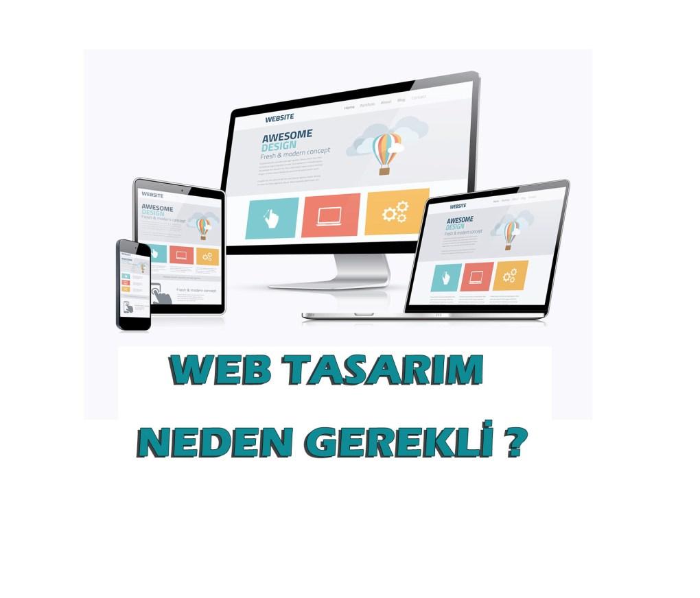 WEB TASARIM NEDEN GEREKLİ