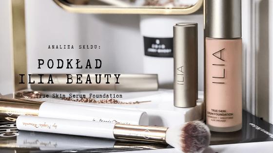 Analiza składu - podkład ILIA | SoBio Beauty Boutique BB
