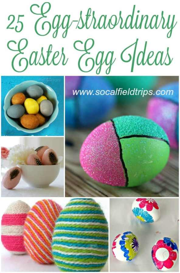25 Egg-straordinary Easter Egg Ideas
