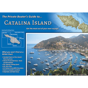 The Private Boater's Guide to Catalina Island