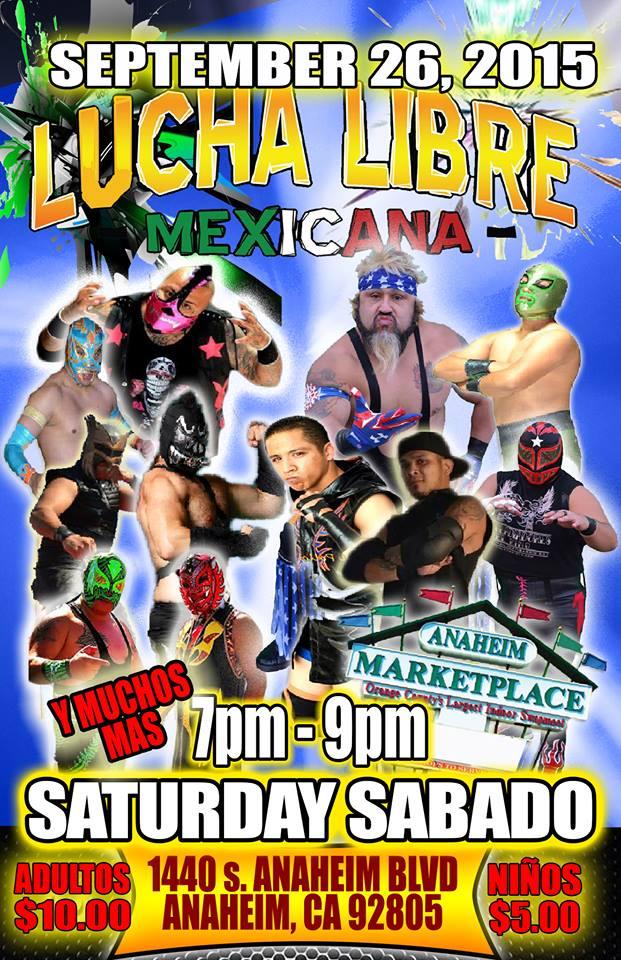 Lucha Libre Mexicana in Anaheim, Ca | SoCalUNCENSORED.com