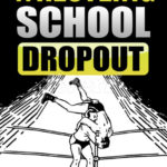 Wrestling_School_Dropout