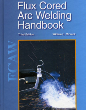 Southern California Welding Training & Testing Center Flux Cored Arc Welding