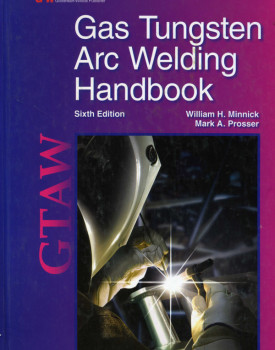 Southern California Welding Training & Testing Center Gas Tungsten Arc Welding