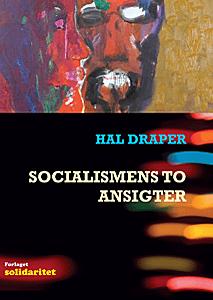 Hal Draper: Socialismens to ansigter.
