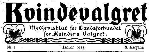 Kvindevalgret udkom 1908-1915. Bladet blev udgivet af Landsforbundet for Kvinders Valgret, der var den største og mest toneangivende stemmeretsforening i Danmark. Se http://kvinfo.dk/kvinfos-ekspertdatabase/tidsskrifter/bladet-kvindevalgret/