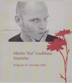 """Fra Martin """"Kat"""" Lindbloms bisættelse 27/11 2009"""