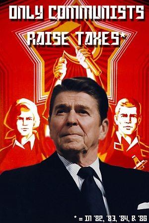 "Reagan: ""Kun kommunister sætter skatten op"" = i 82, 83, 84, & 86."
