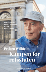 Preben Wilhjelm: Kampen for retsstaten.