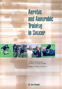 Aerobic and Anaerobic Training in Soccer