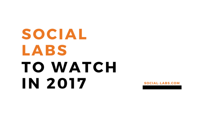 Three Social Labs To Watch in 2017
